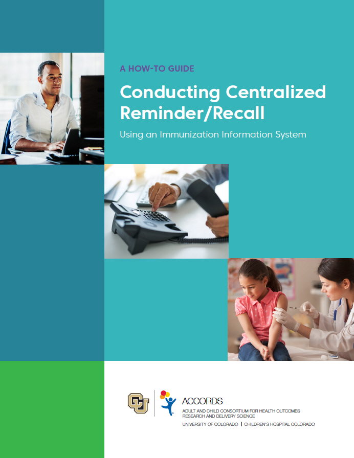 Conducting Centralized Reminder/Recall Using an IIS