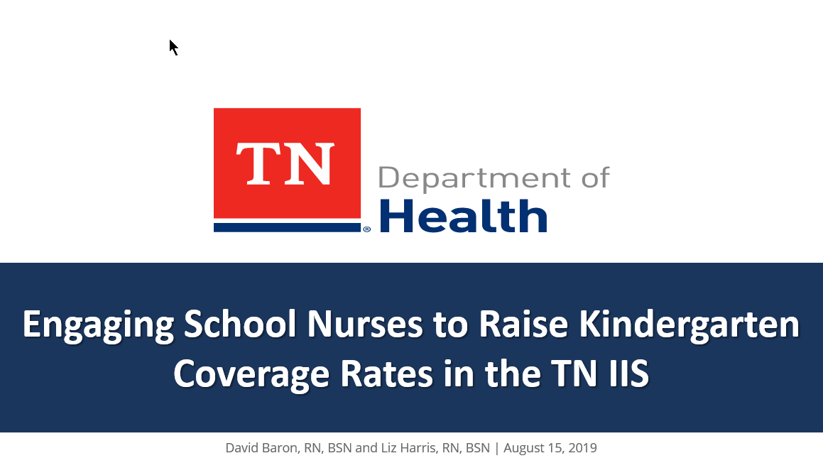 Engaging School Nurses to Raise Kindergarten Coverage Rates in the Tennessee IIS