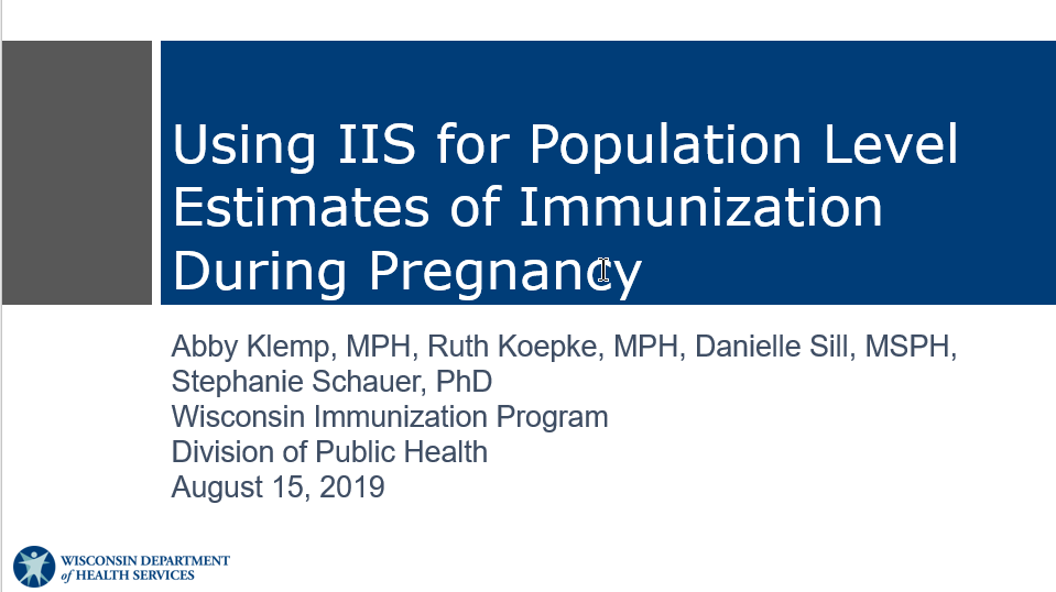 Using IIS for Population-Level Estimates of Immunization During Pregnancy