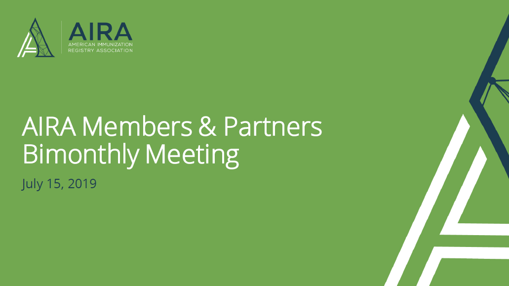 AIRA Members and Partners Meeting: July 2019