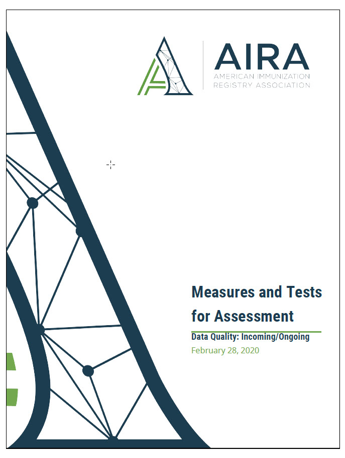 Measures and Tests for Assessment – Data Quality Incoming/Ongoing