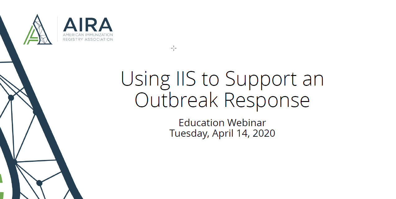 Using IIS to Support an Outbreak Response